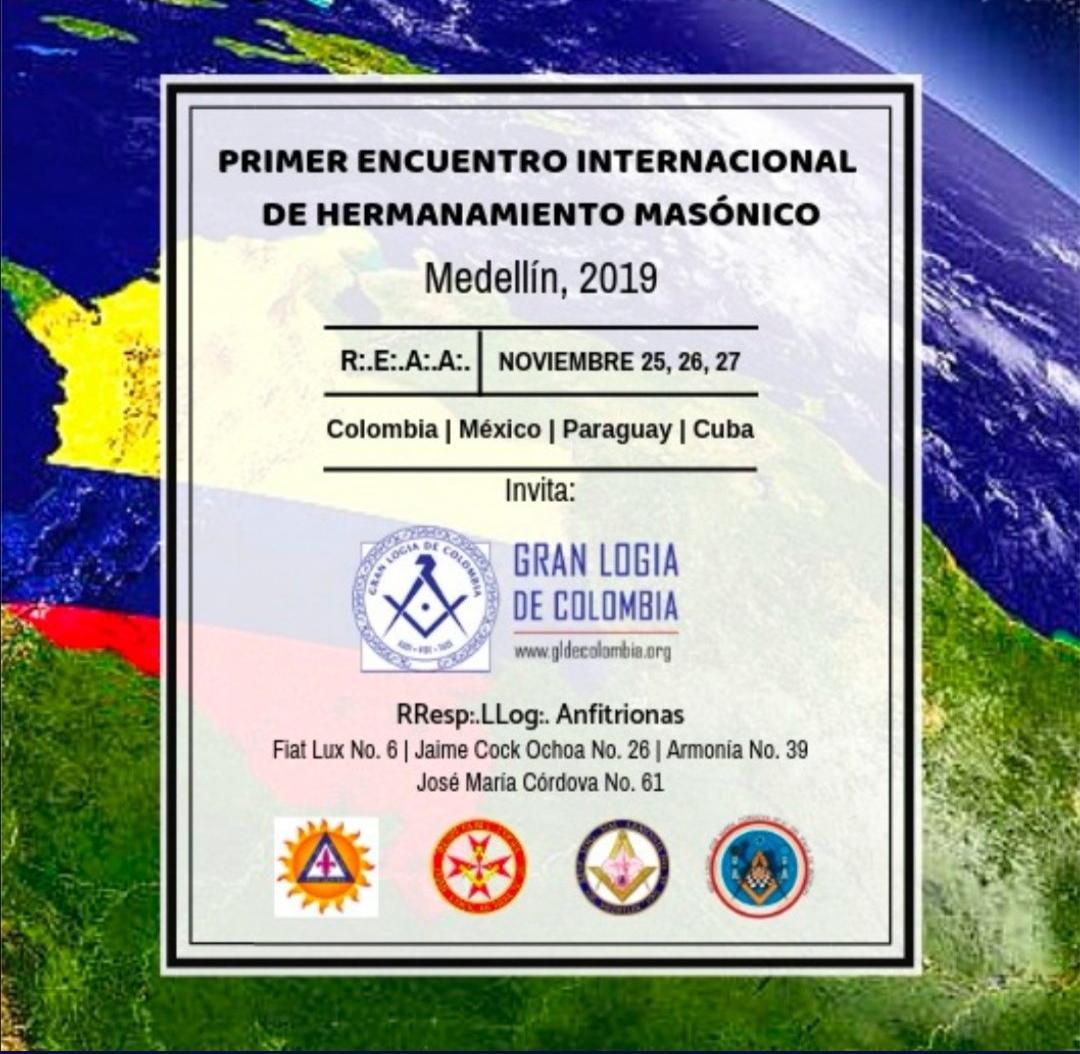 Gran Logia de Colombia invita al Primer Encuentro Internacional de Hermanamiento Masónico en Medellín.
